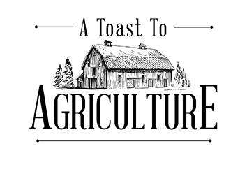 A Toast to Agriculture